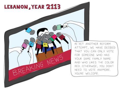 """Un dessin de Maya Zankoul : """"Le Liban, année 2113 : Nous avons décidé que vous ne pouvez voter que pour les candidats qui portent le même nom de famille que vous et qui aiment la couleur rouge. Sinon, vous ne pouvez pas voter."""""""